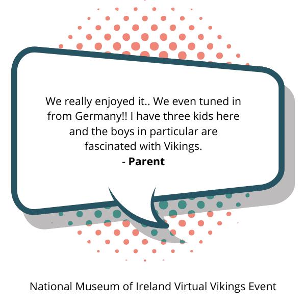 National Museum of Ireland Virtual Vikings Event